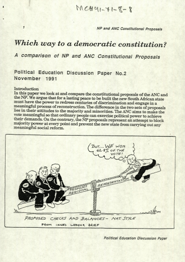 An ANC Political Education Discussion Paper, entitled 'Which way to a democratic constitution? A comparison of NP and ANC Constitutional Proposals, political education discussion paper,' November 1991.