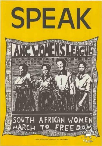 """""""Speak: ANC Women's League: South African Women march to freedom."""""""