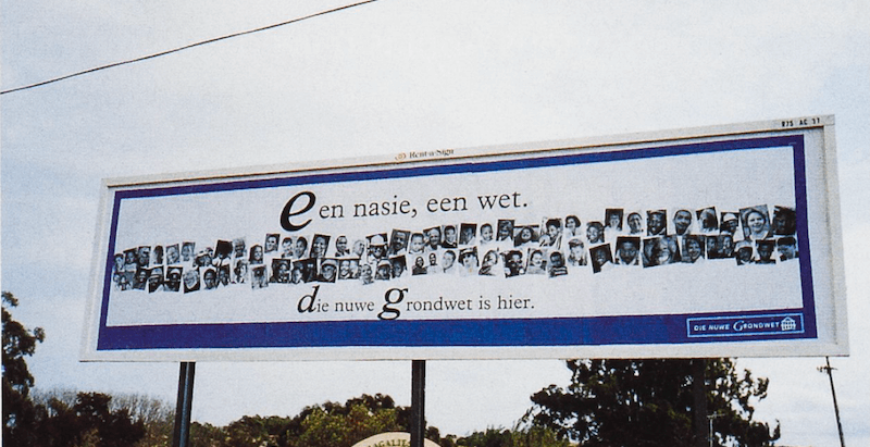 In every official language and mounted through the length and breadth of South Africa, posters proclaimed the birth of the new constitution:
